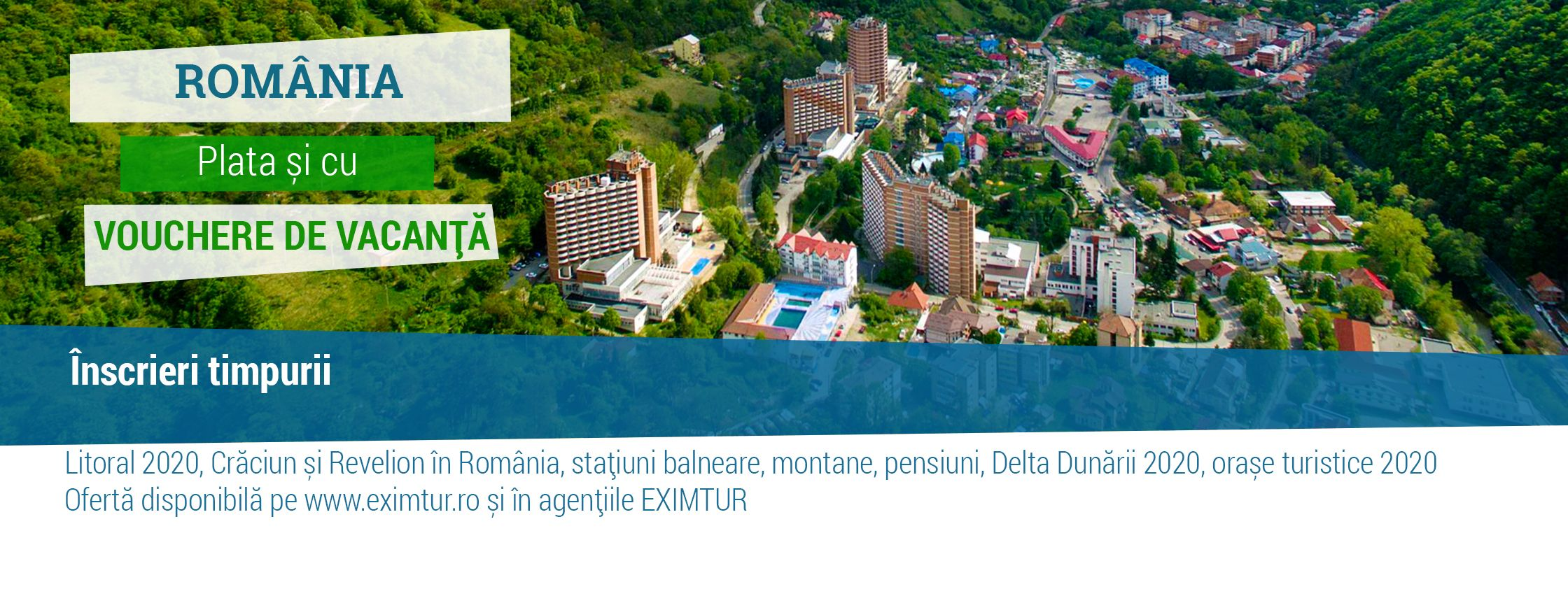 Super Early Booking - vacante interne (Romania)